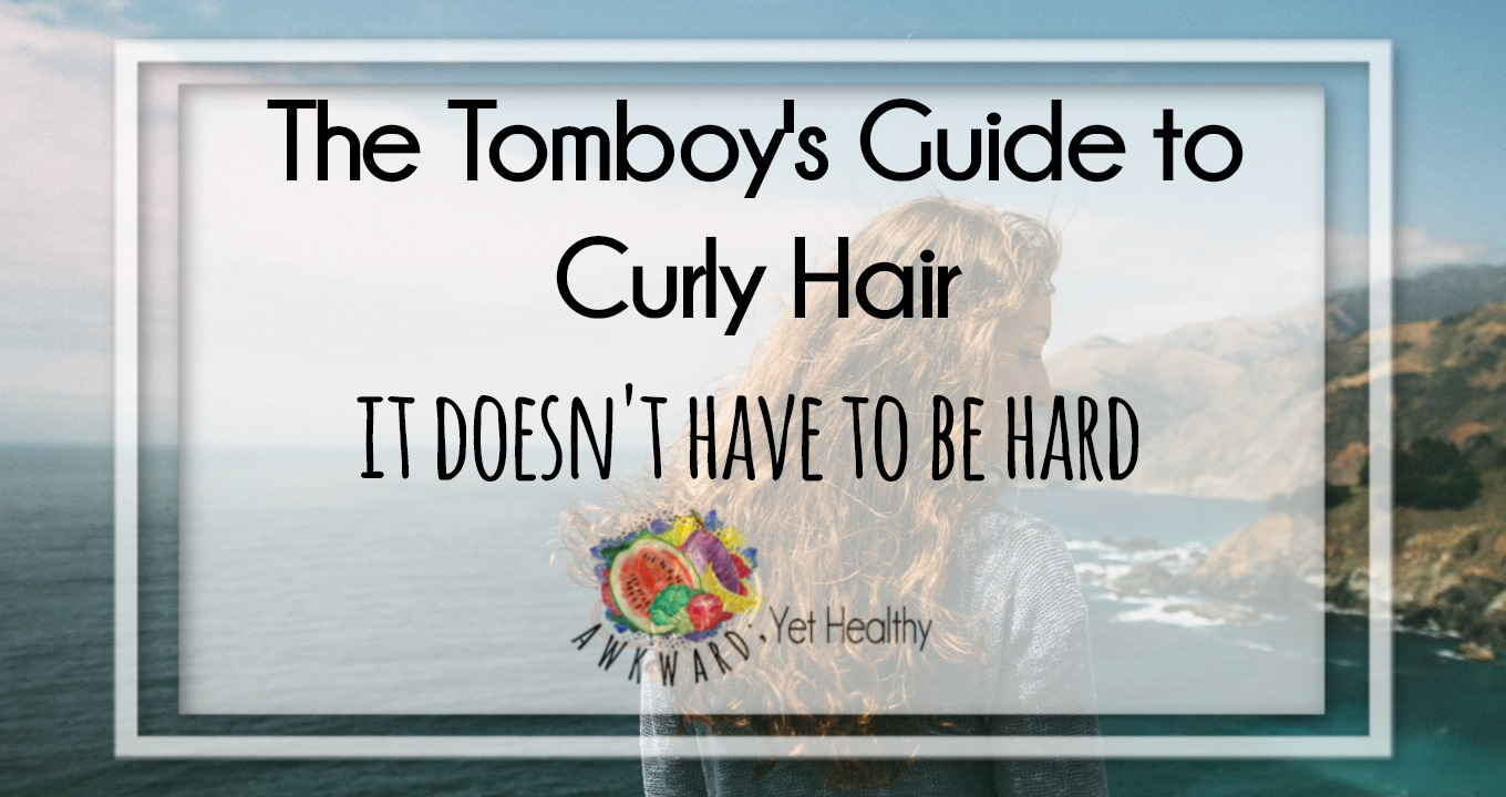The Tomboy's Guide to Curly Hair