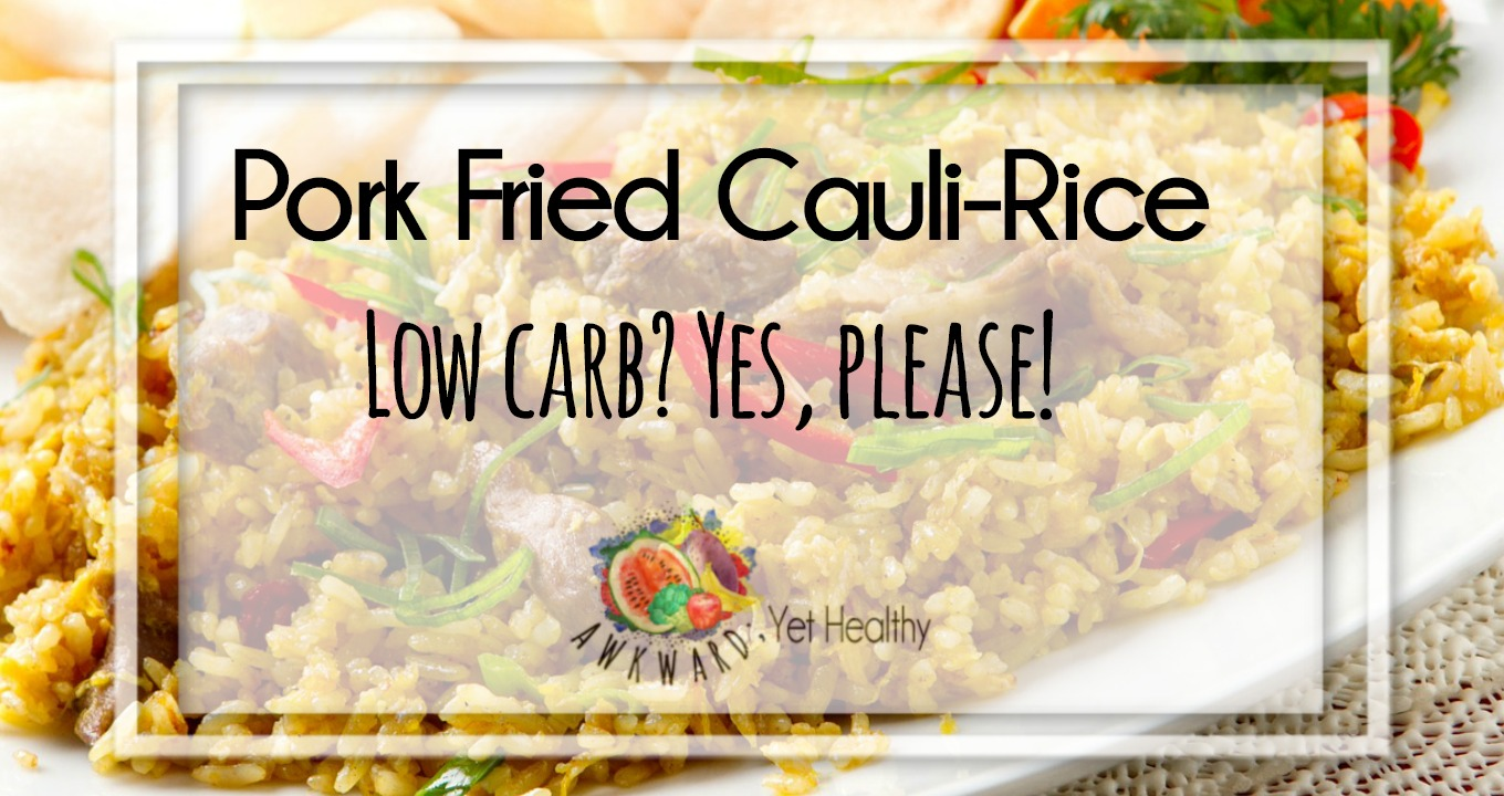Pork Fried Cauli-Rice