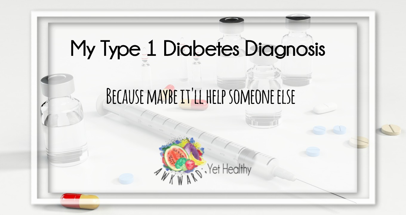 My T1 Diabetes Diagnosis Story