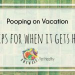 pooping on vacation