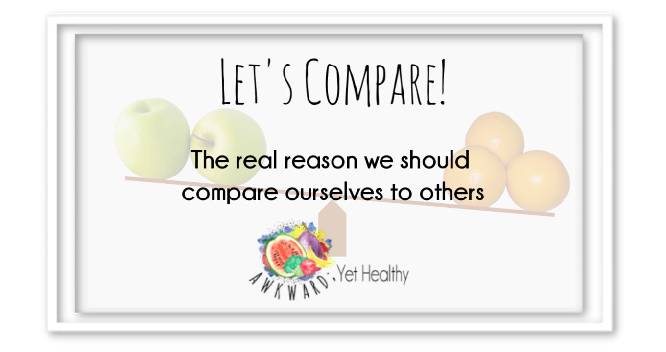 The real reason you should compare yourself to others