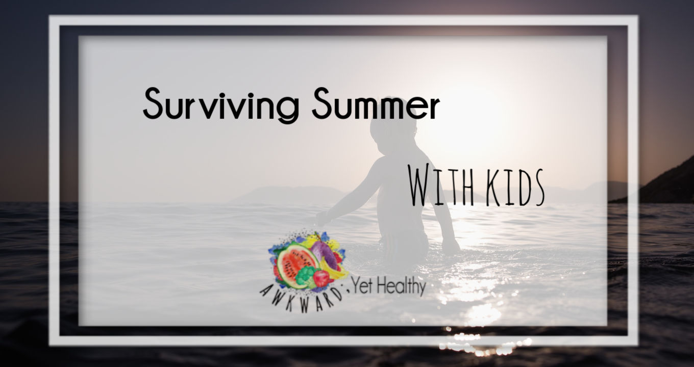 surviving summer with kids