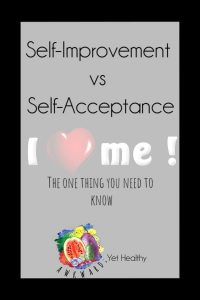 self improvement, self acceptance