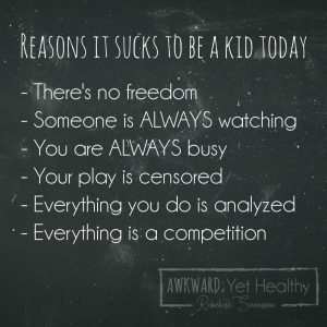 being a kid today, modern childhood