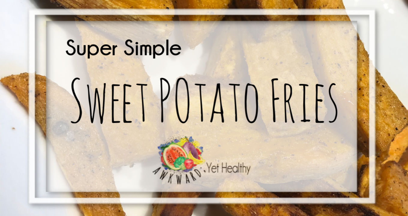 Super Simple Sweet Potato Fries