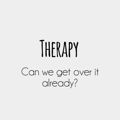 Therapy. Can we get over it already?