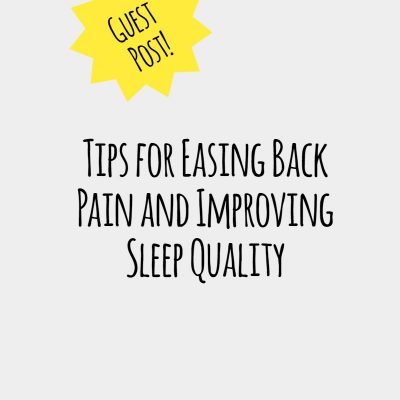 Tips for Easing Back Pain and Improving Sleep Quality