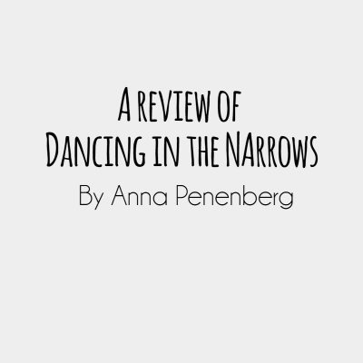 A review of Dancing in the Narrows by Anna Penenberg