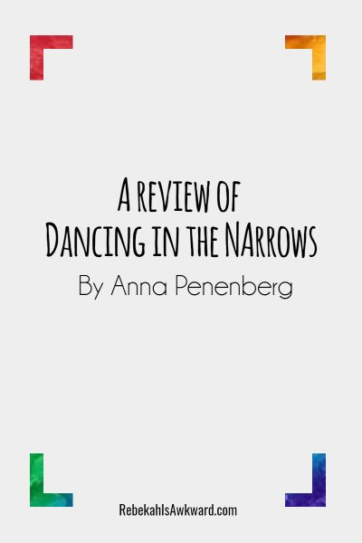 dancing in the narrows review