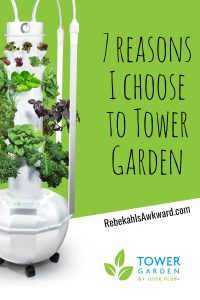 Having a Tower Garden has made my life SO much easier!