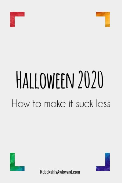 2020 Halloween ideas