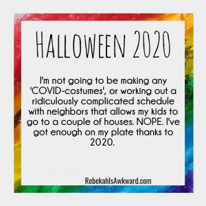 Plans for Halloween 2020