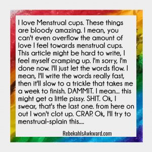 Funny quote about menstrual cups
