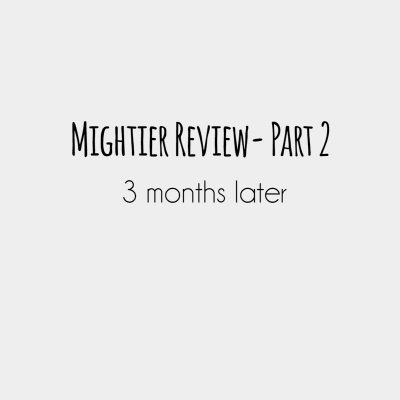 Mightier Review- Part 2. Three months later.